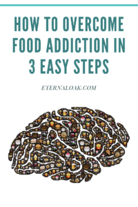 Pin-How-to-Overcome-Food-Addiction-in-3-Easy-Steps.png