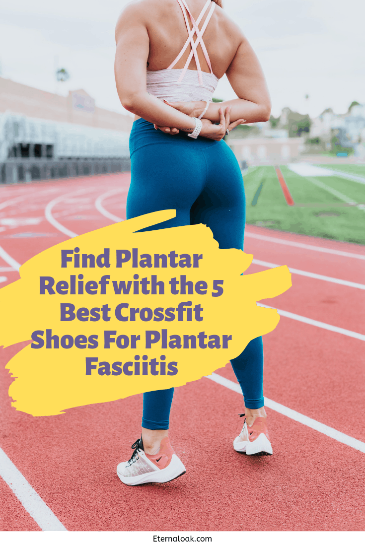 Find-Plantar-Relief-with-the-5-Best-Crossfit-Shoes-For-Plantar-Fasciitis