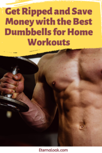 Get-Ripped-and-Save-Money-with-the-Best-Dumbbells-for-Home-Workouts-1