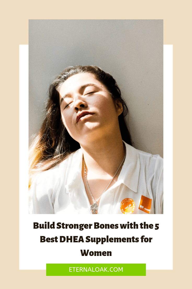 Build Stronger Bones with the 5 Best DHEA Supplements for Women