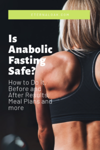 Is Anabolic Fasting Safe_ How to Do it, Before and After Results, Meal Plans and More