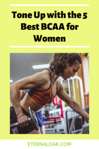 Tone Up with the 5 Best BCAA for Women