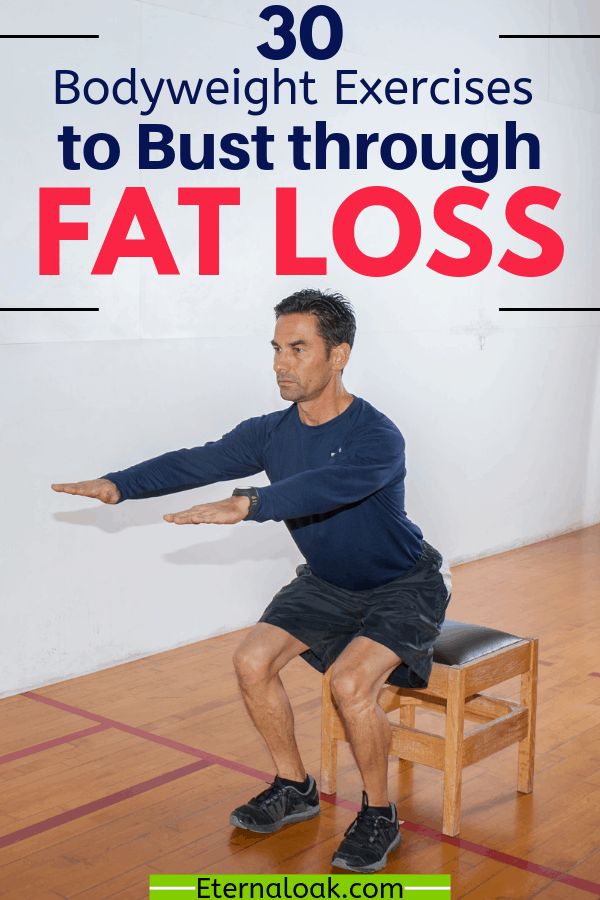 30 Bodyweight Exercises to Bust through Fat Loss