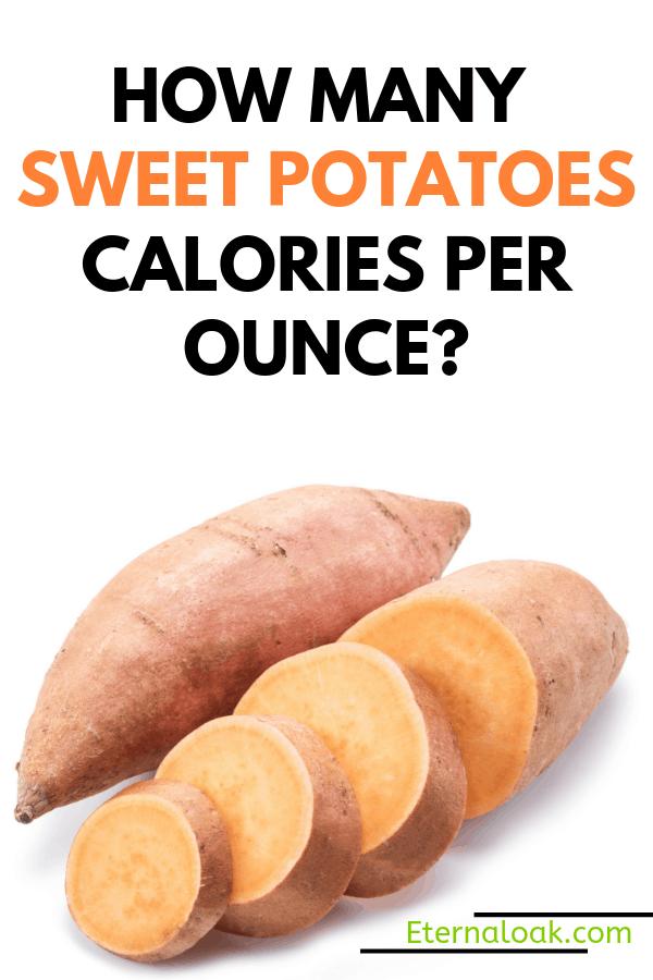 How Many Sweet Potatoes Calories per Ounce_