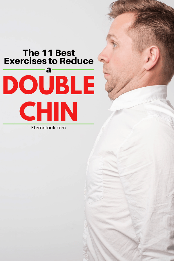 The 11 Best Exercises to Reduce a Double Chin