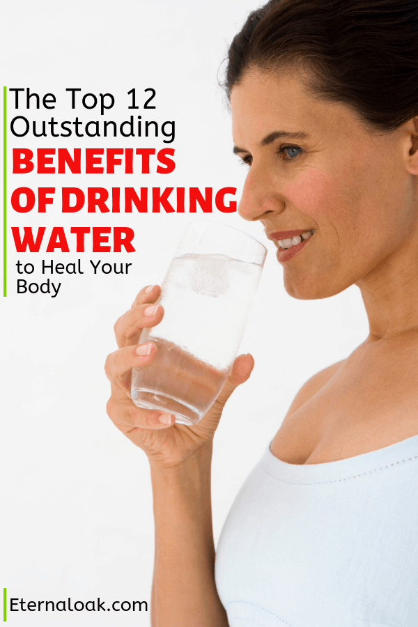 The Top 12 Outstanding Benefits of Drinking Water to heal your body