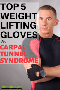 Top 5 Weight Lifting Gloves for Carpal Tunnel Syndrome